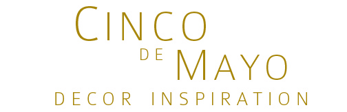 cinco de mayo decor inspiration label