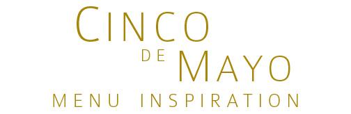 cinco de mayo menu inspiration label