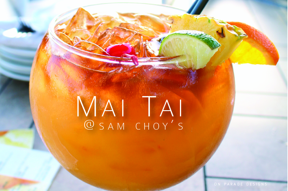 mai tai at sam choys